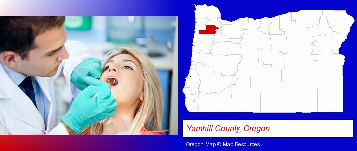 a dentist examining teeth; Yamhill County, Oregon highlighted in red on a map